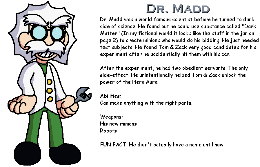 T&Z Character Bios: Dr. Madd